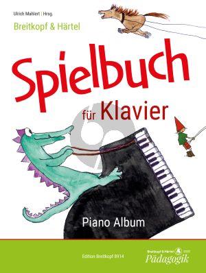 Spielbuch für Klavier (Ulrich Mahlert)