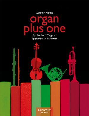 Organ plus One (Epiphany, Whitsuntide Original Works and Arrangements for Church Service and Concert) Organ with C.-Bb-Eb. and F Instruments (Score/Parts)