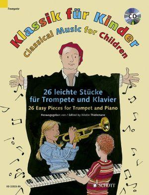 Klassik für Kinder (Classical Music for Children) (23 leichte Stucke) (Trompete-Klavier) (Bk-Cd)