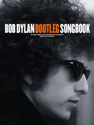 Dylan Bootleg Songbook Piano-Vocal-Guitar