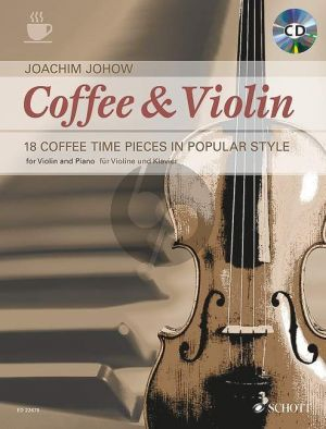 Johow Coffee & Violin (18 Coffee Time Pieces in Popular Style) Violin-Piano (Bk-Cd)