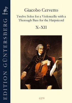 Cervetto Twelve Solos for a Violoncello with a Thorough Bass for the Harpsicord Op.2 Vol.4 (No.10-12)