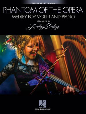 Lloyd Webber The Phantom of the Opera – Medley for Violin and Piano (transcr. by Lindsey Stirling)