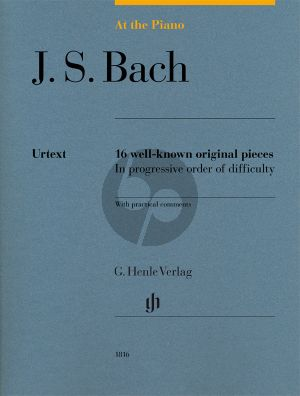 Bach At the Piano - 16 well-known original pieces (edited by Sylvia Hewig-Tröscher) (Henle-Urtext)