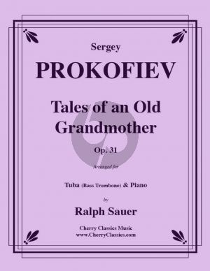 Prokofieff Tales of an old Grandmother Op.31 Tuba (or Bass Trombone)-Piano (transcr. by Ralph Sauer)