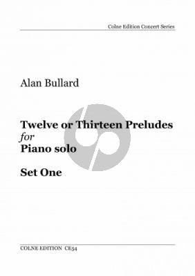 Bullard Twelve or Thirteen Preludes Set One Piano solo