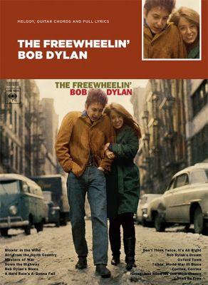 Dylan The Freewheelin' Bob Dylan (Guitar with Strumming Patterns/Lyrics & Chords)