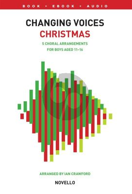 Changing Voices: Christmas Songs For Boys (Voice with Audio online)