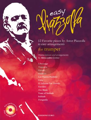 Easy Piazzolla for Trumpet (12 Favorite Pieces) (Bk-Cd) (transcr. by Alessandro Cerino) (Curci)