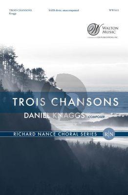 Knaggs Trois Chansons SATB (div.)
