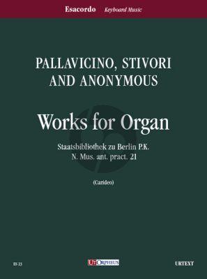 Works for Organ (Pallavicino, Stivori and Anonymus) (edited by Armando Carideo)