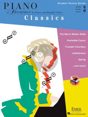 Faber Piano Adventures: Classics - Level 3 (Student Choice Series)