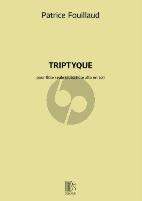 Fouillaud Triptyque pour Flûte seule (aussi Flûte alto en sol)
