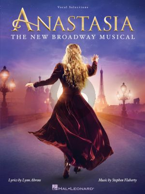 Flaherty Anastasia (The New Broadway Musical) Vocal Selections