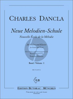 Dancla Neue Melodien-Schule Vol.1 Violine und Klavier (ed. Tomislav Butorac)