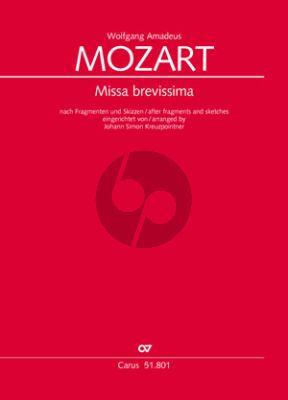Mozart Missa brevissima nach Fragmenten und Skizzen eingerichtet von Johann Simon Kreuzpointner Soli-Chor-Orchester Partitur