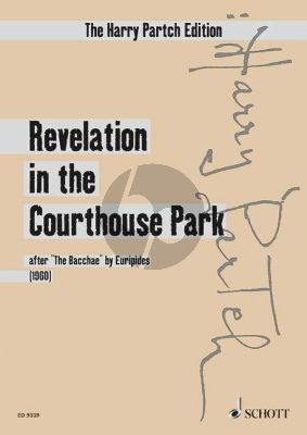 """Partch Revelation in the Courthouse Park (after """"The Bacchae"""" by Euripides) Solists-Choir-Orchestra Study Score"""