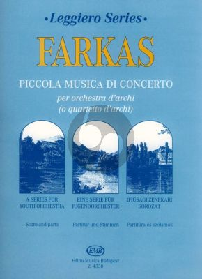 Farkas Piccolo Musica di Concerto String Orchestra or String Quartet (Score/Parts)