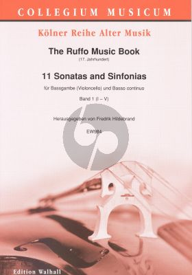 The Ruffo Music Book (17. Jh.): 11 Sonatas and Sinfonias Vol.1 (No.1-5) Bassgambe-Bc. (ed. Frederik Hildebrand)