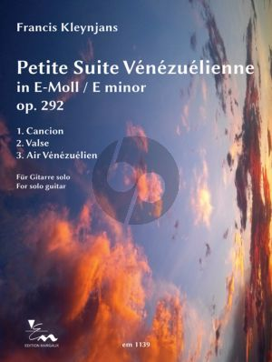 Kleynjans Petite Suite Vénézuélienne e-minor Op.292 Guitar solo