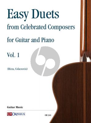 Album Easy Duets from Celebrated Composers for Guitar and Piano Vol.1 (transcr. by Fabio Rizza and Nicola Colacurcio