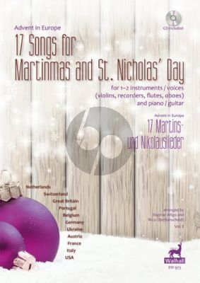 Advent in Europe: 17 Songs for Martinmas and St. Nicholas' Day 1–2 Instruments (Violins/Recorders/Flutes/Oboes/Trumpets in C,) and Piano (or Guitar)