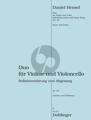 """Hensel Duo """"Selbstzerstörung und Abgesang"""" Op.25 Violine und Violoncello (Part./Stimmen)"""
