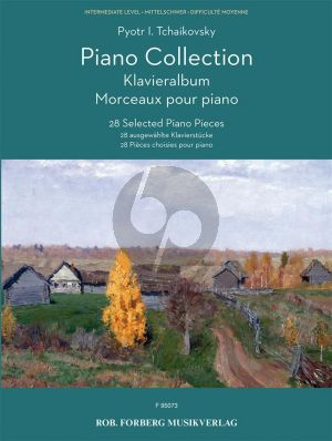 Tchaikovsky Piano Collection (28 Selected Piano Pieces)