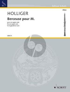 Holliger Berceuse pour M. Cor Anglais solo