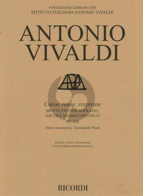 Vivaldi Carae rosae, respirate RV 624 (Motetto) Soprano-Strings Bc (Score) (edited by Michael Talbot)