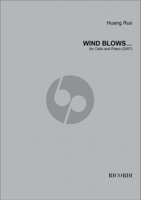 Ruo Wind Blows… for Cello and Piano