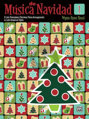 Rossi Música de Navidad Book 1 (8 Late Elementary Christmas Piano Arrangements in Latin American Styles)