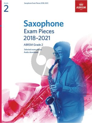 Saxophone Exam Pieces 2018–2021, ABRSM Grade 2 Saxophone [Eb/Bb]-Piano (Book with Audio online)