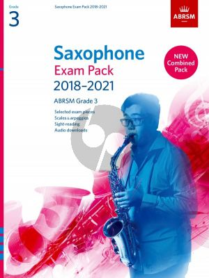 Saxophone Exam Pack 2018–2021, ABRSM Grade 3 Saxophone [Eb/Bb]-Piano (Book with Audio online)