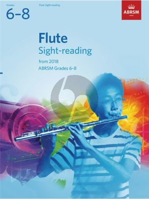Flute Sight-Reading Tests, ABRSM Grades 6–8 from 2018