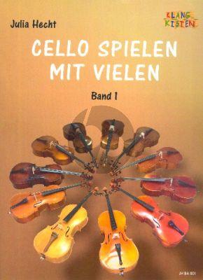 Cello spielen mit vielen Band 1 4 Violoncellos (Part./Stimmen) (ed. Julia Hecht)