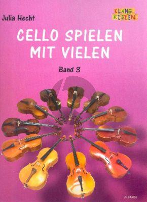 Cello spielen mit vielen Band 3 4 Violoncellos (Part./Stimmen) (ed. Julia Hecht)