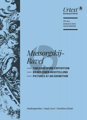 Mussorgsky-Ravel Tableaux d'une Exposition (Pictures at an Exibition) Study Score