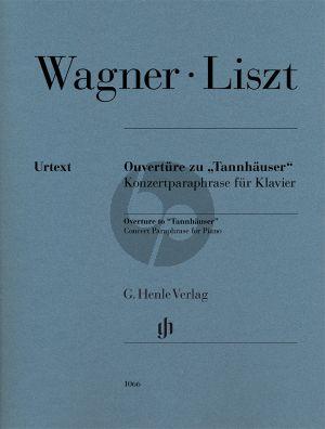 """Liszt Ouvertüre zu """"Tannhäuser"""", Konzertparaphrase für Klavier (Richard Wagner) (Peter Jost) (Henle-Urtext)"""