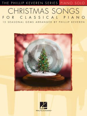 Christmas Songs for Classical Piano (arr. by Phillip Keveren)