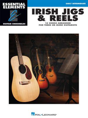 Irish Jigs & Reels Essential Elements for Guitar Ensembles