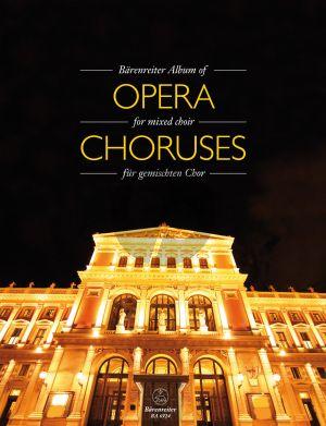 Bärenreiter Album of Opera Choruses for Mixed Choir (edited by Michael Tilman)
