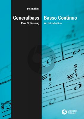 Eichler Basso Continuo (An Introduction based on historical sources) (germ./engl.)