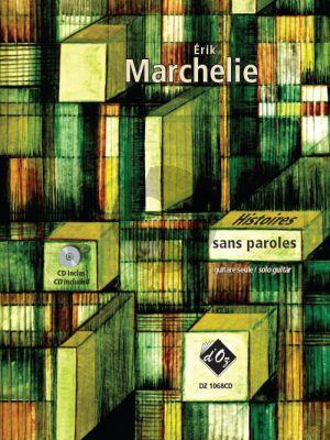 Marchelie Histoires sans Paroles Guitare (Bk-Cd)