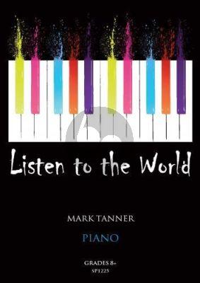 Tanner Listen to the World Piano Book 5 Grade 8+ Piano solo