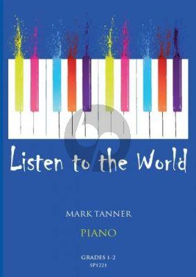 Tanner Listen to the World Piano Grades 1-2 Piano solo