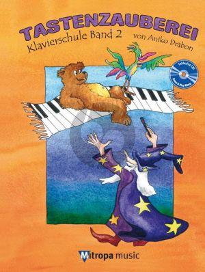Drabon Tastenzauberei Klavierschule Band 2 (Bk-Cd)