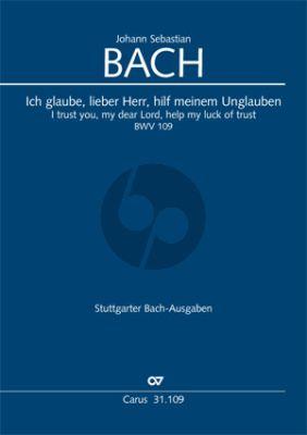 Bach Kantate BWV 109 Ich glaube, lieber Herr, hilf meinem Unglauben Soli-Chor-Orchester Partitur (Reinhold Kubik)