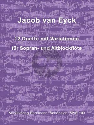Eyck 12 Duette mit Variationen für Sopran- und Altblockflöte