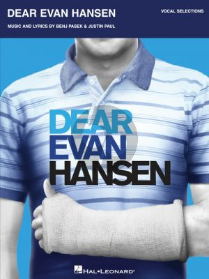 Pasek-Paul Dear Evan Hansen Vocal Selections